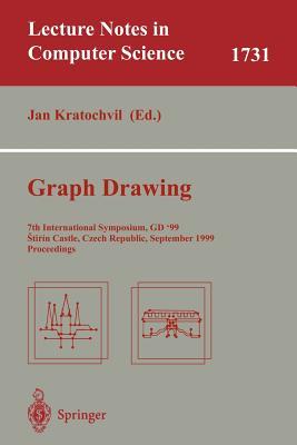 Graph Drawing: 7th International Symposium, Gd'99, Stirin Castle, Czech Republic, September 15-19, 1999 Proceedings - Kratochvil, Jan (Editor)