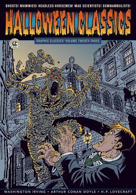 Graphic Classics Volume 23: Halloween Classics - Gane, Simon (Artist), and Hendrix, Shepherd (Artist), and Wilson, Craig (Artist)