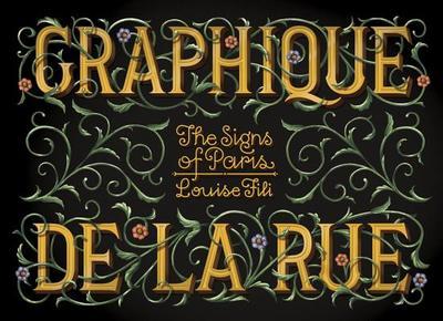 Graphique de la Rue: The Signs of Paris - Fili, Louise