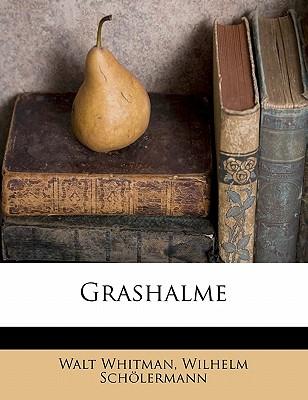 Grashalme - Whitman, Walt