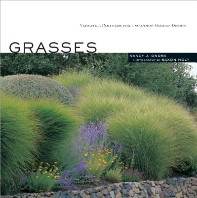 Grasses: Versatile Partners for Uncommon Garden Design -