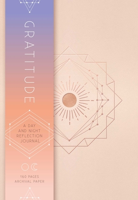 Gratitude: A Day and Night Reflection Journal - Insight Editions