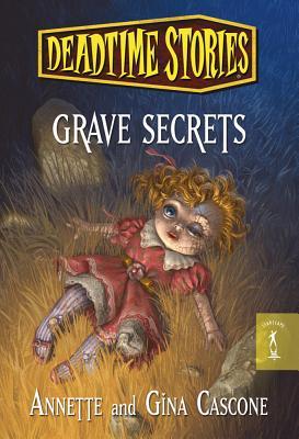 Grave Secrets - Cascone, Annette, and Cascone, Gina