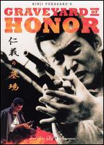 Graveyard of Honor - Kinji Fukasaku