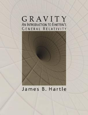 Gravity: An Introduction to Einstein's General Relativity - Hartle, James B