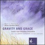 Gravity and Grace: Music of Allan Gordon Bell