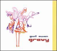 Gravy - Gwil Owen