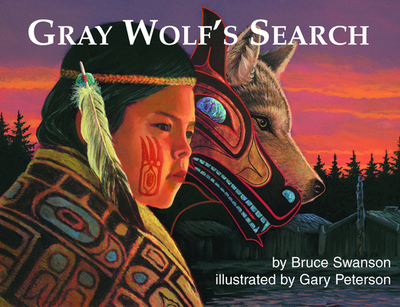 Gray Wolf's Search (Op) - Swanson, Bruce