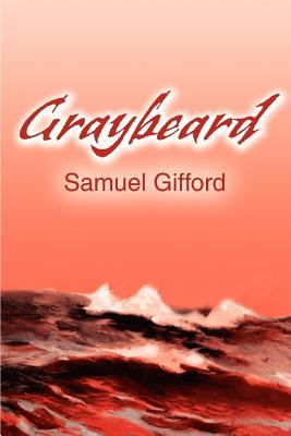 Graybeard - Gifford, Samuel