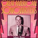 Great American Songwriters, Vol. 2: Johnny Mercer