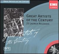 Great Artists of the Century: 25 Launch Releases - Alban Berg Quartet; Anne-Sophie Mutter (violin); Arturo Benedetti Michelangeli (piano); Dietrich Fischer-Dieskau (baritone);...