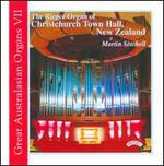 Great Australasian Organs, Vol. 7 - Martin Setchell (organ)