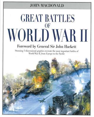 Great Battles of World War II - MacDonald, John