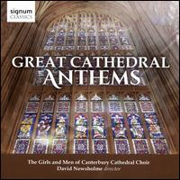 Great Cathedral Anthems - Adrian Bawtree (organ); Elizabeth Green (vocals); Ellen Spurling (vocals); James Hall (vocals); Nicholas Wearne (organ);...