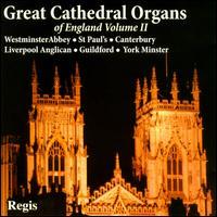 Great Cathedral Organs of England, Vol. 2 - Allan Wicks (organ); Barry Rose (organ); Christopher Dearnley (organ); Francis Jackson (organ); Noel Rawsthorne (organ);...