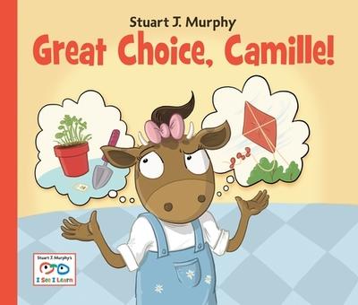 Great Choice, Camille! - Murphy, Stuart J