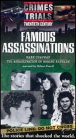 Great Crimes and Trials of the Twentieth Century: Famous Assassinations