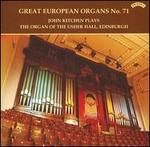 Great European Organs No. 71 - John Kitchen (organ)