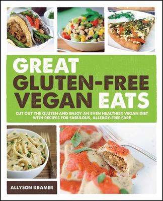 Great Gluten-Free Vegan Eats - Kramer, Allyson