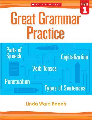 Great Grammar Practice: Grade 1 - Beech, Linda