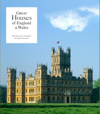 Great Houses of England & Wales - Montgomery-Massingberd, Hugh, and Sykes, Christopher Simon