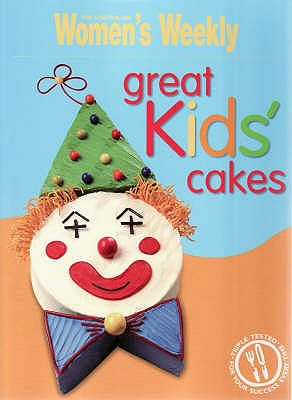 Great Kids' Cakes -