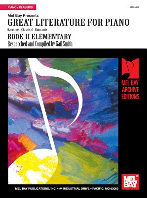 Great Literature for Piano Book 2 (Elementary) - Gail Smith