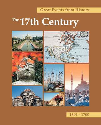 Great Lives from History: The 17th Century: Print Purchase Includes Free Online Access - Taylor, Larissa Juliet (Editor)