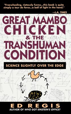 Great Mambo Chicken and the Transhuman Condition: A Season at a Hard Luck Horse Track - Regis, Edward Jr