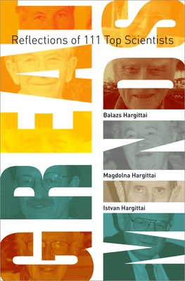 Great Minds: Reflections of 111 Top Scientists - Hargittai, Balazs