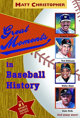 Great Moments in Baseball History - Christopher, Matt