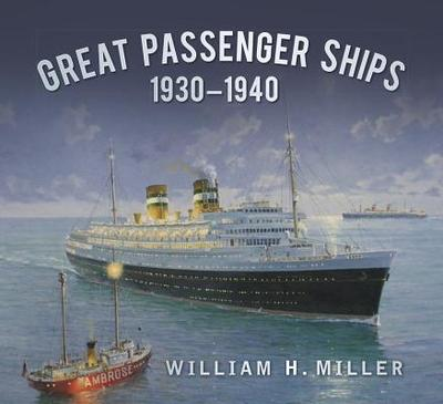 Great Passenger Ships 1930-40 - Miller, William