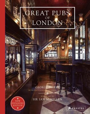 Great Pubs of London - Dailey, George, and McKellen, Ian, Sir (Foreword by), and Dailey, Charlie (Photographer)