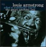 Great Satchmo: Live/ What a Wonderful World