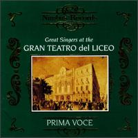 Great Singers At The Gran Teatro Del Liceo - Apollo Granforte (vocals); Conchita Supervia (vocals); Elvira de Hidalgo (vocals); Emilio Sagi-Baba (baritone);...