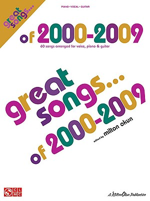 Great Songs of 2000-2009 - Okun, Milton (Editor)