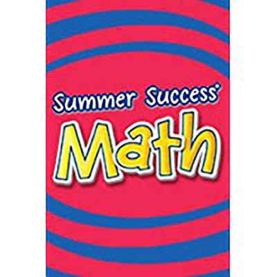 Great Source Summer Success Math: Student Edition Grade 6 2008 - Great Source (Prepared for publication by)