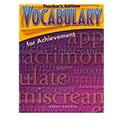 Great Source Vocabulary for Achievement: Teacher Edition Grade 10 Fourth Course 2006 - Richek, Margaret Ann, and Great Source (Prepared for publication by)