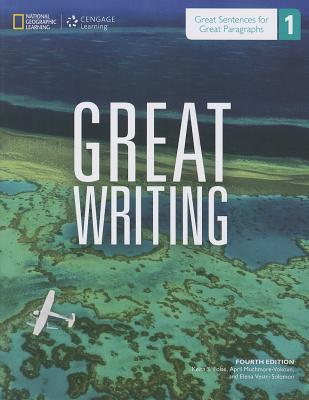 Great Writing 1: Great Sentences for Great Paragraphs - Student Book - Folse, Keith