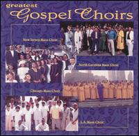 Greatest Gospel Choirs - Various Artists