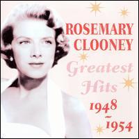 Greatest Hits 1948-1954 - Rosemary Clooney