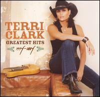 Greatest Hits 1994-2004 - Terri Clark
