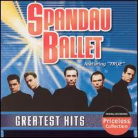 Greatest Hits [CEMA] - Spandau Ballet