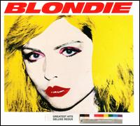 Greatest Hits Deluxe Redux/Ghosts of Download - Blondie