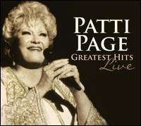 Greatest Hits Live - Patti Page