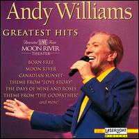 Greatest Hits (Recorded Live from Moon River Theater) - Andy Williams