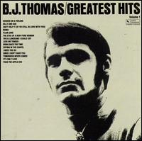 Greatest Hits, Vol. 1 [Varese] - B.J. Thomas