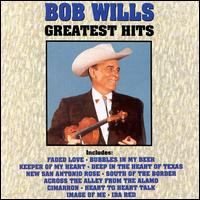 Greatest Hits - Bob Wills and His Texas Playboys