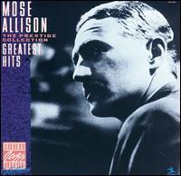 Greatest Hits - Mose Allison