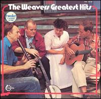Greatest Hits - The Weavers